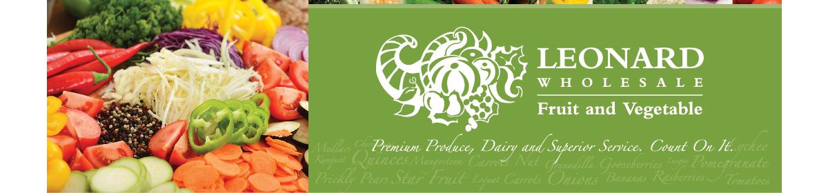 Leonard Wholesale – Fruit and Vegetable